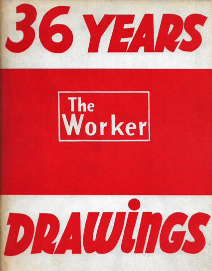 36 Years - The Worker - Drawings